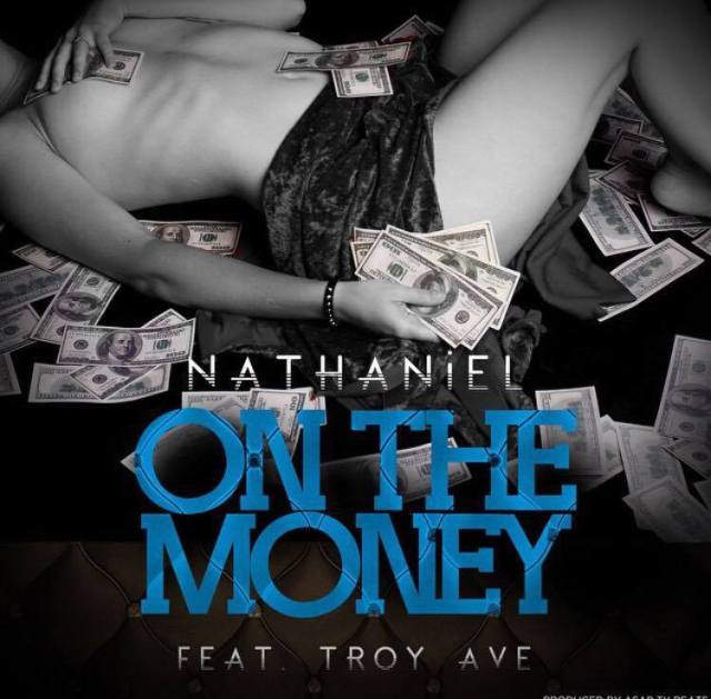 NATHANIEL ON THE MONEY FT TROY AVE COVER